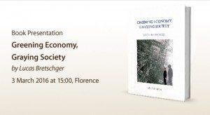 Presentation of the book: Greening Economy, Graying Society, by Lucas Bretschger