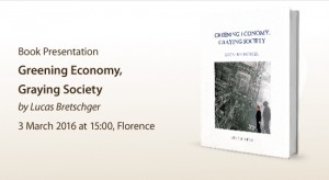 Presentation of the book: Greening Economy, Graying Society, by Lucas Bretschger
