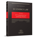 Claeys Casteels EU Energy Law Volume II