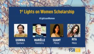 1st Lights on Women Scholarship — Meet the recipients!
