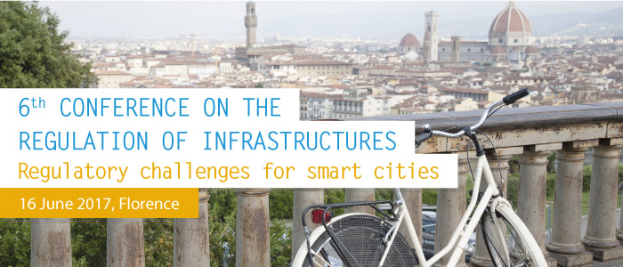 Register now: 6th Conference on the Regulation of Infrastructures (16 June 2017)