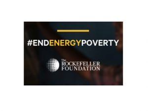 The Rockefeller Foundation launches Global Commission to End Energy Poverty