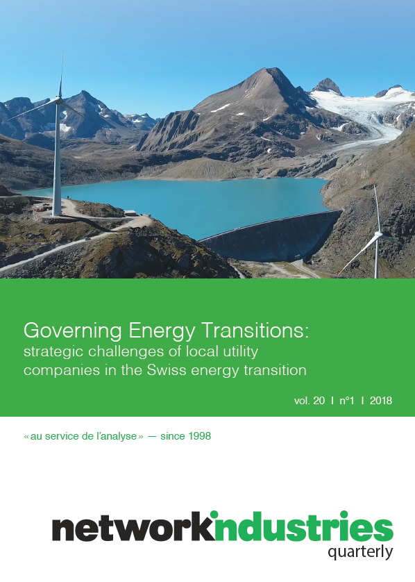 Network Industries Quarterly, Vol. 20, No. 1 – Governing Energy Transitions: strategic challenges of local utility companies in the Swiss energy transition