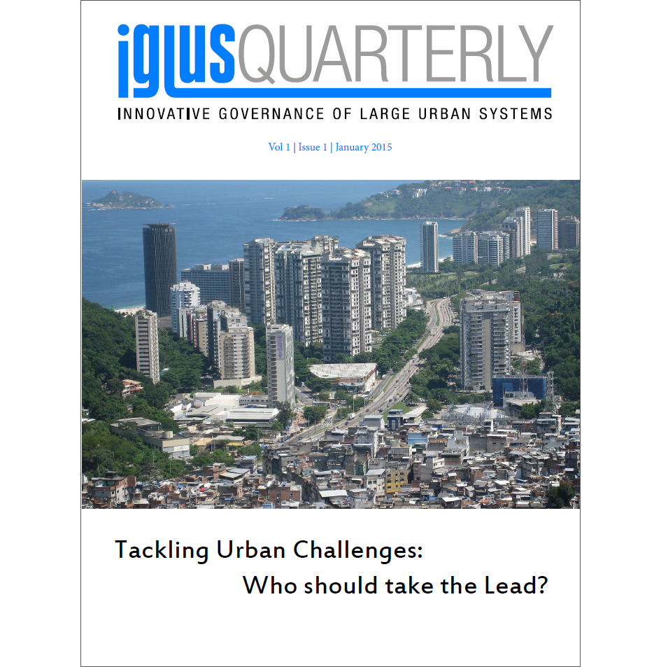 IGLUS Quarterly, Vol. 1, No. 1 – Tackling Urban Challenges: Who should take the Lead?