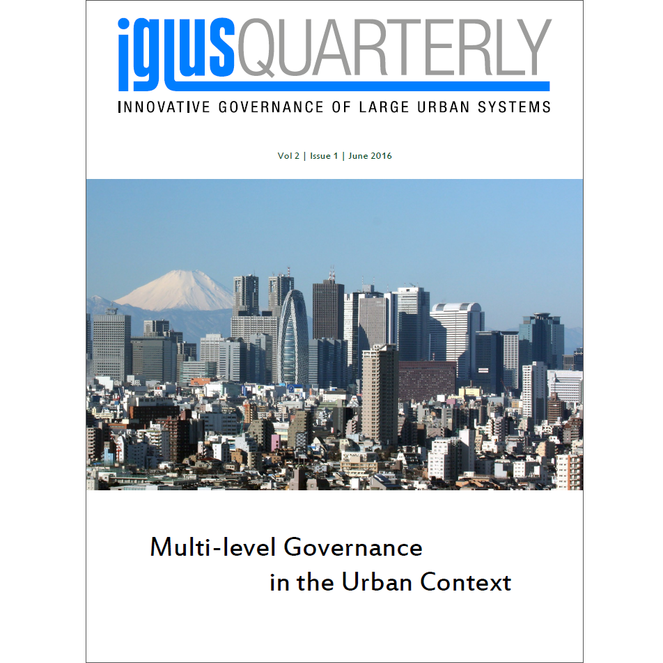 IGLUS Quarterly, Vol. 2, No. 1 – Multi-level Governance in the Urban Context