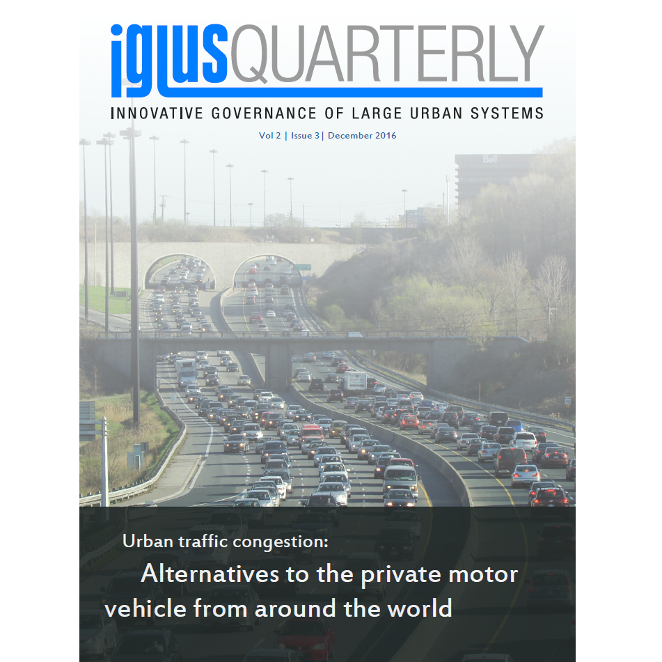 IGLUS Quarterly, Vol. 2, No. 3 – Urban traffic congestion: Alternatives to the private motor vehicle from around the world