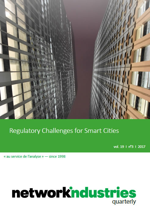 Network Industries Quarterly, Vol. 19, No. 3 – Regulatory Challenges for Smart Cities