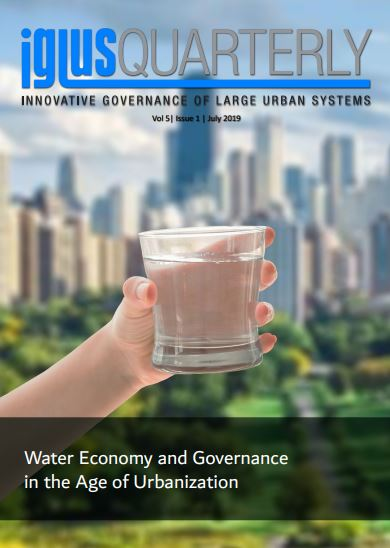 IGLUS Quarterly, Vol. 5, No. 1 – Water Economy and Governance in the Age of Urbanization