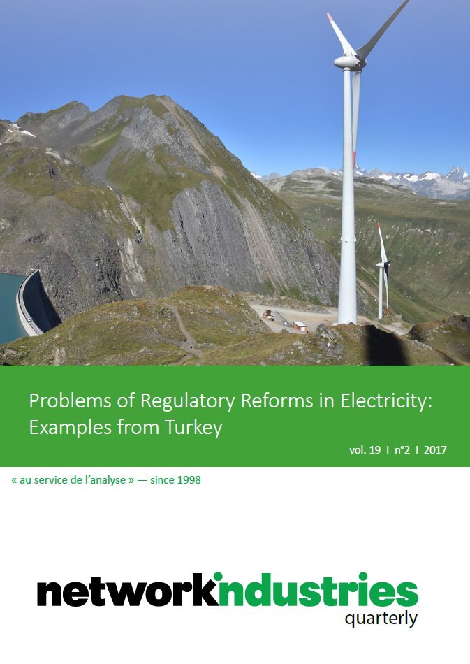 Network Industries Quarterly, Vol. 19, No. 2 – Problems of Regulatory Reforms in Electricity: Examples from Turkey